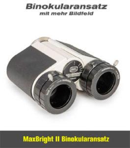 MaxBright II Binokularansatz