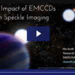 Webinar – Impact of EMCCDs on Speckle Imaging (Post by Andor Technology)