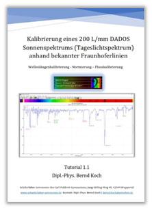 Kalibrierung eines 200 L/mm DADOS Sonnenspektrums (Tageslichtspektrum) anhand bekannter Fraunhoferlinien