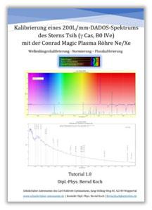 Kalibrierung eines 200L/mm-DADOS-Spektrums des Sterns Tsih mit der Conrad Magic Plasma Röhre Ne/Xe