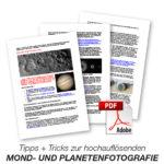 Tipps und Tricks zur hochauflösenden Mond- und Planetenfotografie